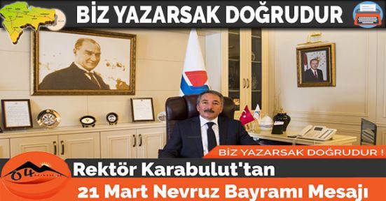 Rektör Karabulut'tan 21 Mart Nevruz Bayramı Mesajı