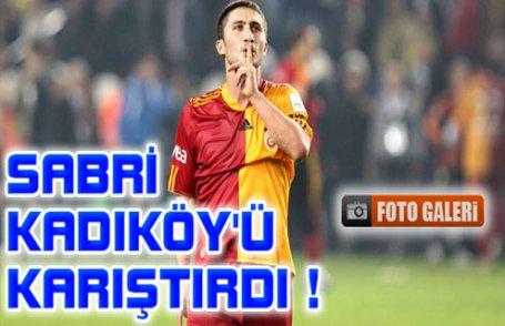 Sabri Kadıköy'ü karıştırdı