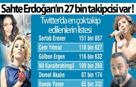 Sahte Erdoğan'ın 27 bin takipcisi var