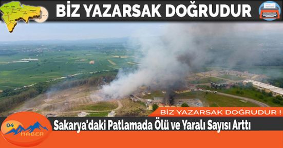 Sakarya'daki Patlamada Ölü ve Yaralı Sayısı Arttı