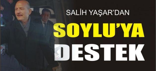 SALİH YAŞAR'DAN SOYLU'YA DESTEK