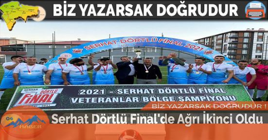 Serhat Dörtlü Final'de Ağrı İkinci Oldu