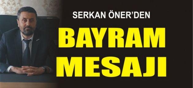 Serkan Öner'in Kurban Bayramı Mesajı