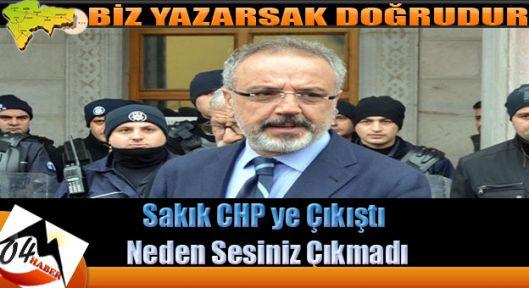 Sırrı Sakık CHP ye Sert Çıktı
