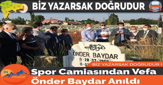 Spor Camiasından Vefa Önder Baydar Anıldı