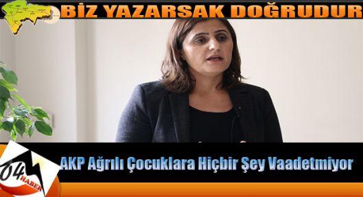 Taşdemir ;AKP çocukları halkın bir unsuru  olarak görmüyor.