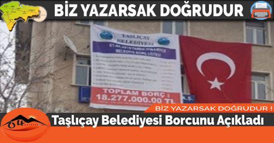 Taşlıçay Belediyesi Borcunu Açıkladı