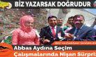 Abbas Aydına Seçim Çalışmalarında Nişan Sürprizi