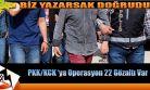 Ağrı da PKK/KCK Operasyonu