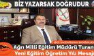 Ağrı Milli Eğitim Müdürü Turan'ın Yeni Eğitim Öğretim Yılı Mesajı