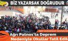 Ağrı Patnos'ta Deprem Nedeniyle Okullar Tatil Edildi