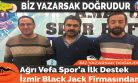 Ağrı Vefa Spor'a İlk Destek İzmir Black Jack Firmasından