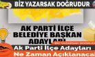 Ak Parti İlçe Adayları Ne Zaman Açıklanacak