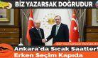 Ankara'da Sıcak Saatler! Erken Seçim Kapıda