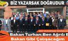 Bakan Turhan;Ben Ağrılı Bir  Bakan Gibi Çalışacağım