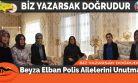 Beyza Elban Polis Ailelerini Unutmadı