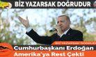 Cumhurbaşkanı Erdoğan Amerika'ya Rest Çekti