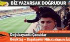 Doğubayazıtlı Çocuklar Beşiktaş – Başakşehir Müsabakasını İzledi