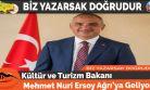 Kültür ve Turizm Bakanı Mehmet Nuri Ersoy Ağrı'ya Geliyor