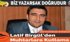 Latif Birgül'den Muhtarlara Kutlama