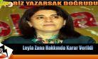 Leyla Zana Hakkında Karar Verildi