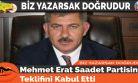 Mehmet Erat Saadet Partisinin Teklifini Kabul Etti