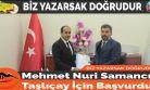 Mehmet Nuri Samancı Taşlıçay İçin Başvurdu