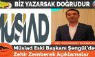 Müsiad Eski Başkanı Şengül'den Zehir Zemberek Açıklamalar