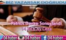 Patnos Davası Sonuçlandı 14 yıl 6 Ay Ceza