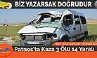 Patnos'ta Kaza 3 Ölü 14 Yaralı