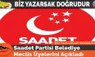 Saadet Partisi Belediye Meclis Üyelerini Açıkladı