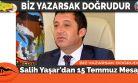 Salih Yaşar'dan 15 Temmuz Mesajı