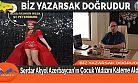Serdar Akyol Azerbaycan'ın Çocuk Yıldızını Kaleme Aldı
