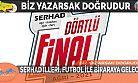 SERHAD İLLERİ, FUTBOL İLE BİRARAYA GELECEK