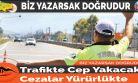 Trafikte Cep Yakacak Cezalar Yürürlükte