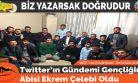 Twitter'ın Gündemi Gençliğin Abisi Ekrem Çelebi Oldu