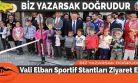 Vali Elban Sportif Stantları Ziyaret Etti
