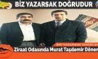 Ziraat Odasında Murat Taşdemir Dönemi