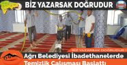 Ağrı Belediyesi İbadethanelerde Temizlik