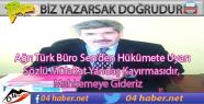 Ağrı Türk Büro Sen Hükümeti...