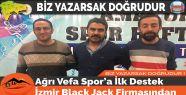 Ağrı Vefa Spor'a İlk Destek İzmir