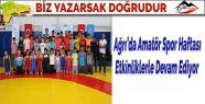 Ağrı'da Amatör Spor Haftası Etkinliklerle