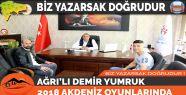 AĞRI'LI DEMİR YUMRUK 2018 AKDENİZ...