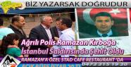 Ağrılı Polis Ramazan Kırboğa İstanbulda...