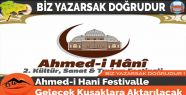 Ahmed-i Hani, Festivalle Gelecek Kuşaklara