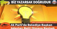 Ak Parti'de Belediye Başkan Adayları...