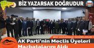 AK Parti'nin Meclis Üyeleri Mazbatalarını