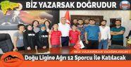 Doğu Ligine Ağrı 12 Sporcu