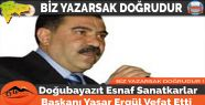 Doğubayazıt Esnaf Sanatkarlar Başkanı Yaşar...
