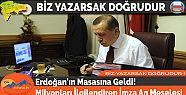 Erdoğan'ın Masasına Geldi! Milyonları